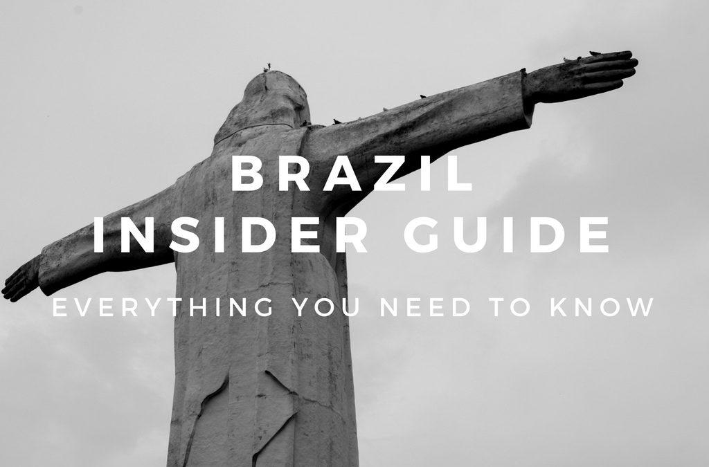 Insider Guide to Brazil