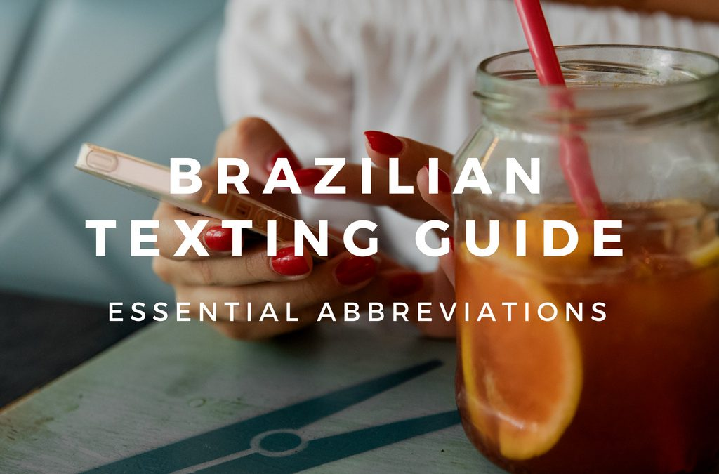 Brazil Ultimate Texting Guide
