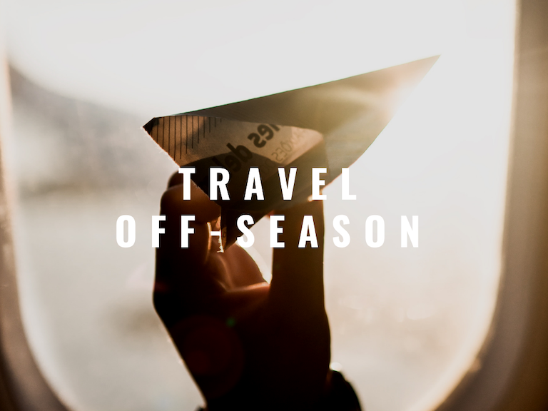 5+ REASONS YOU SHOULD TRAVEL OFF-SEASON